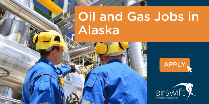 Oil and Gas Jobs in Alaska 800 x 400